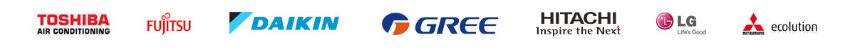 Toshiba, Fujitsu, Daikin, Gree, Hitachi, LG, Mitsubishi Ecolution